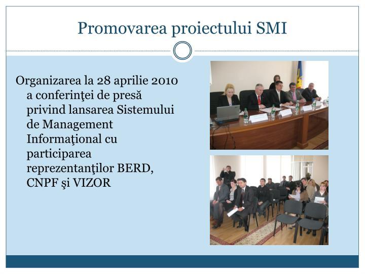 Promovarea proiectului SMI