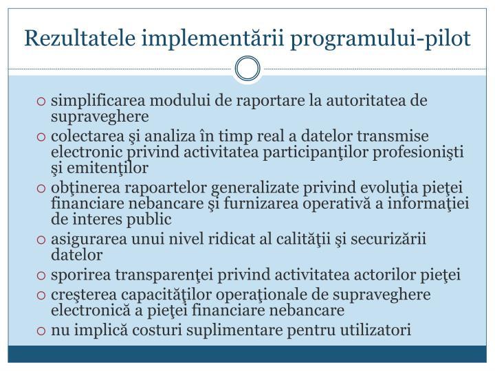 Rezultatele implementării programului-pilot
