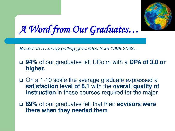A Word from Our Graduates…