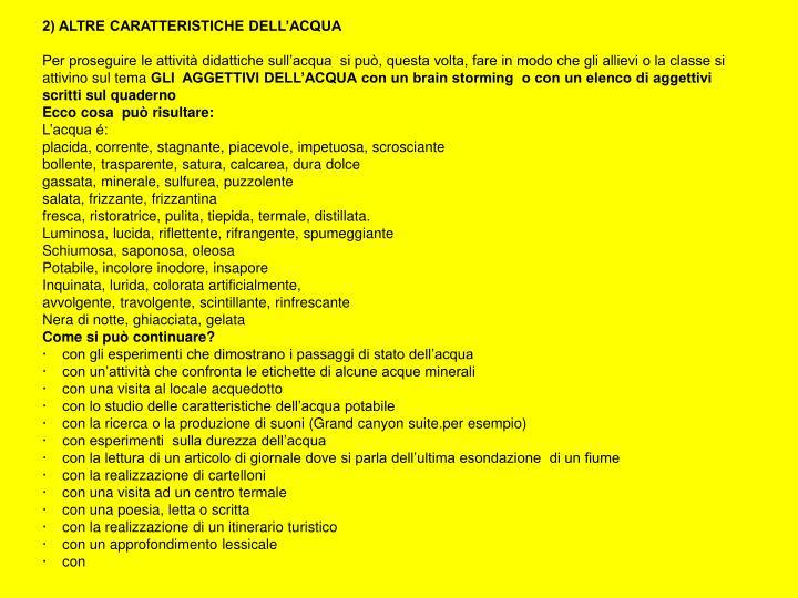 2) ALTRE CARATTERISTICHE DELL'ACQUA