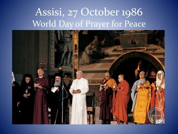 Assisi, 27 October 1986
