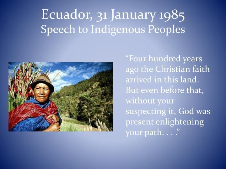 Ecuador, 31 January 1985
