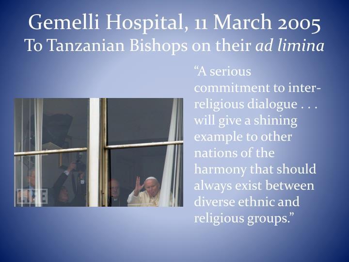 Gemelli Hospital, 11 March 2005