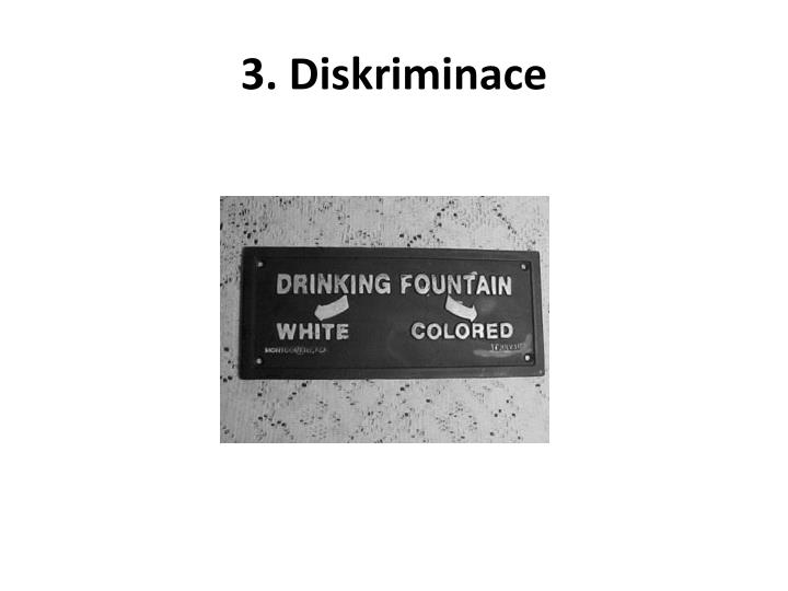 3. Diskriminace