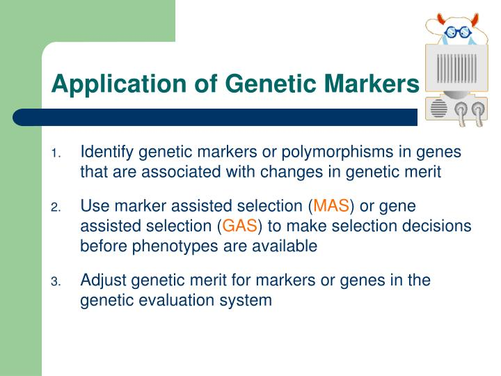 Application of Genetic Markers