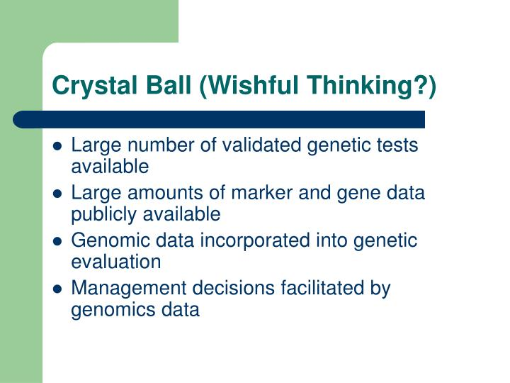 Crystal Ball (Wishful Thinking?)