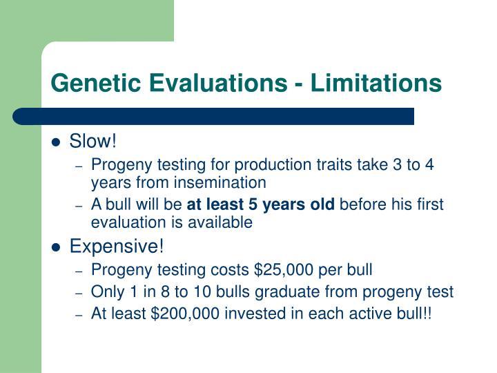 Genetic Evaluations - Limitations