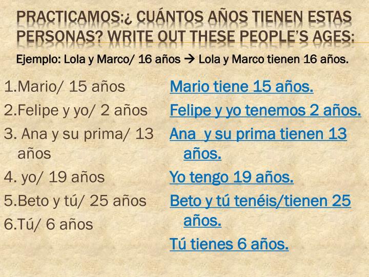 1.Mario/ 15 años
