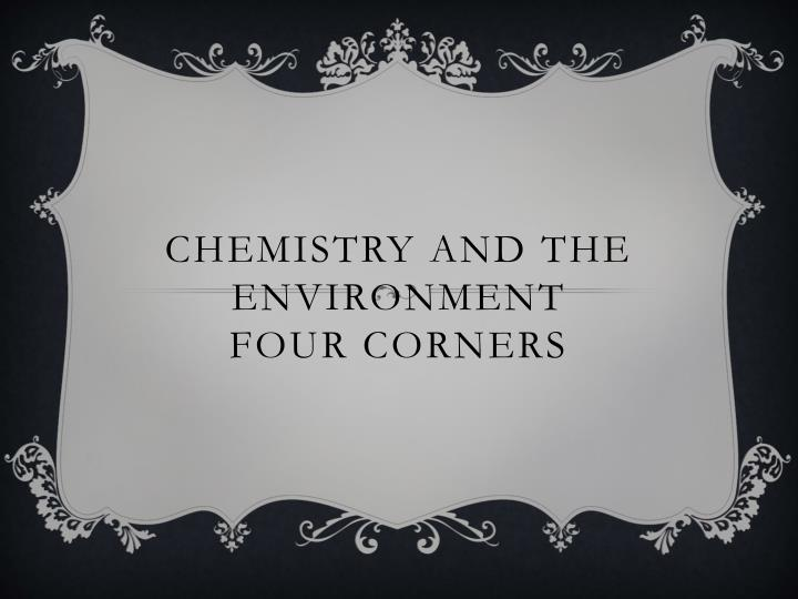 chemistry and the environment four corners