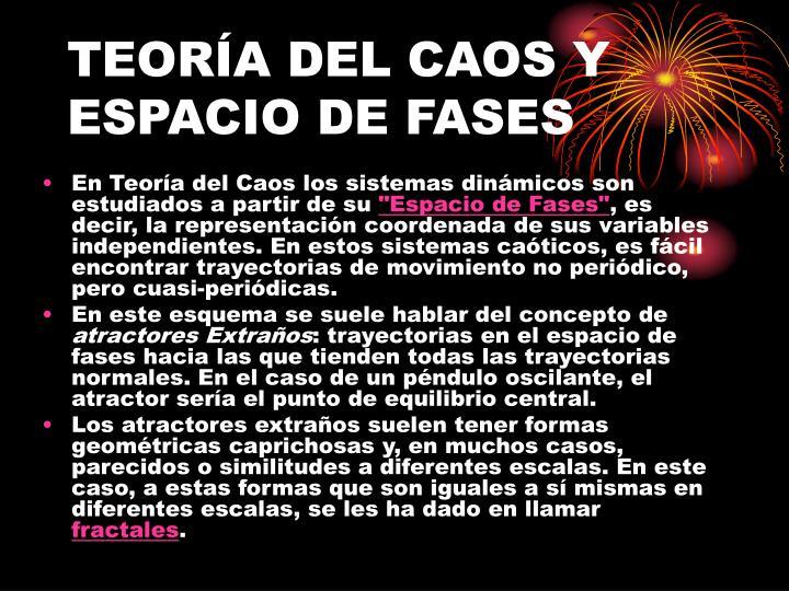 TEORÍA DEL CAOS Y ESPACIO DE FASES