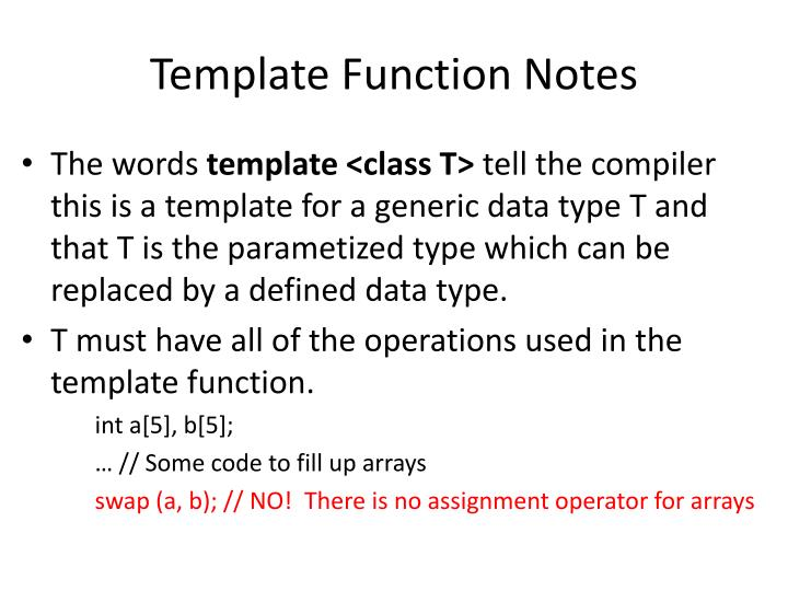 Template Function Notes