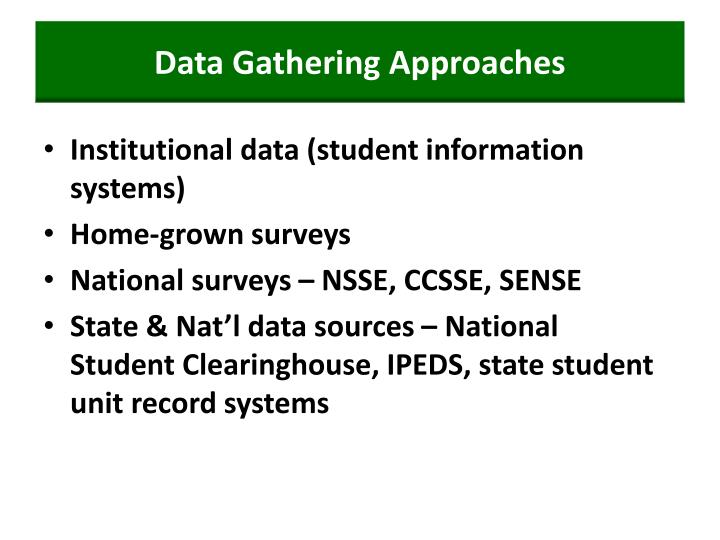 Data Gathering Approaches