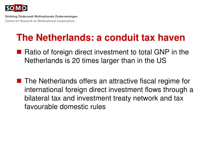 The Netherlands: a conduit tax haven