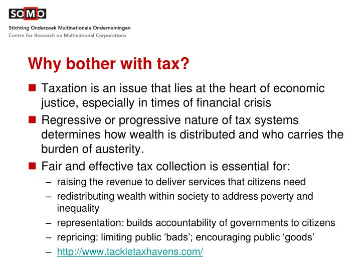 Why bother with tax?