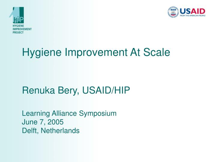 Hygiene Improvement At Scale
