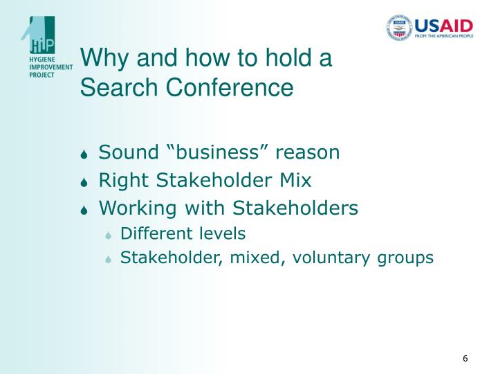 Why and how to hold a Search Conference