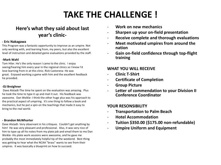 TAKE THE CHALLENGE !