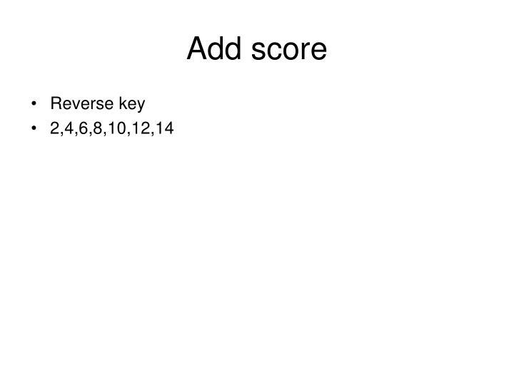 Add score