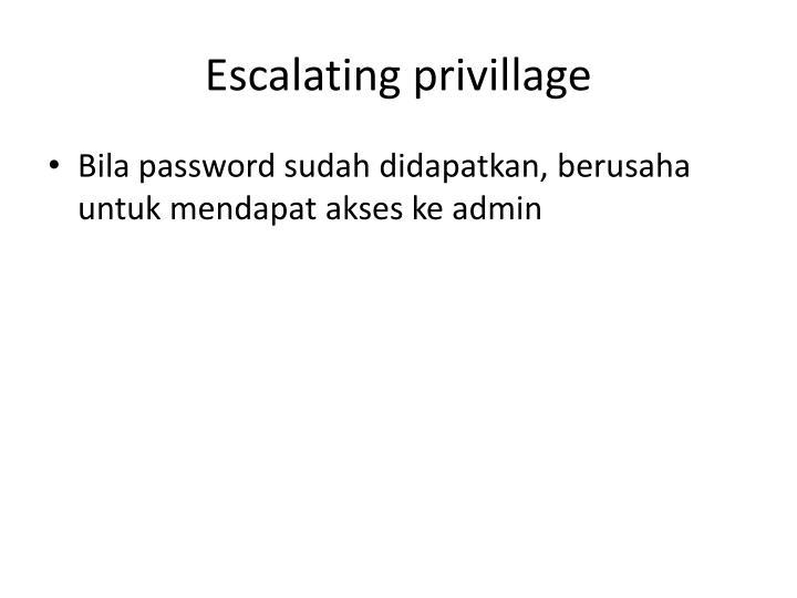 Escalating privillage