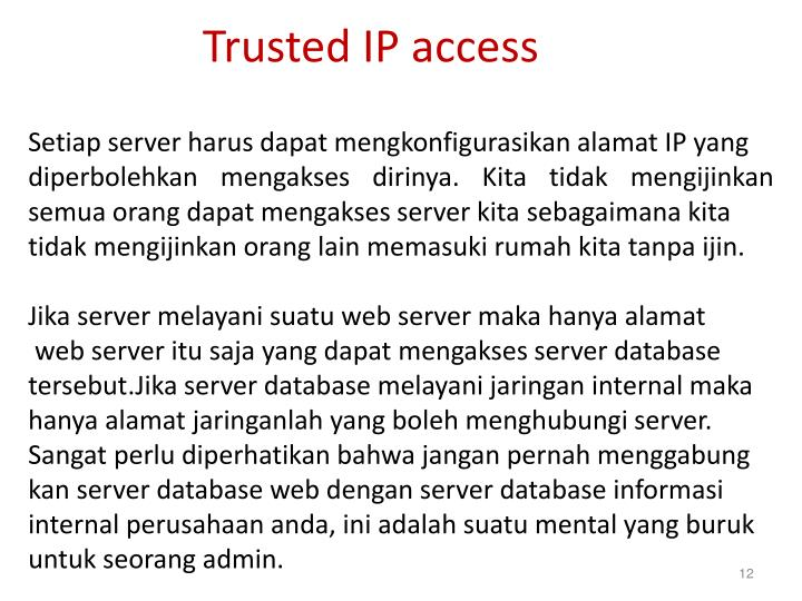 Trusted IP access
