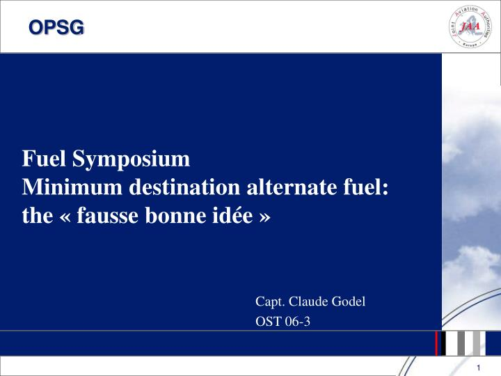 Fuel symposium minimum destination alternate fuel the fausse bonne id e