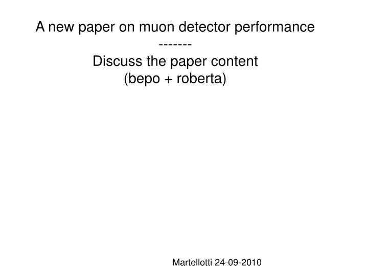 A new paper on muon detector performance discuss the paper content bepo roberta