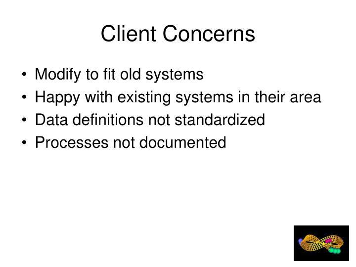 Client Concerns