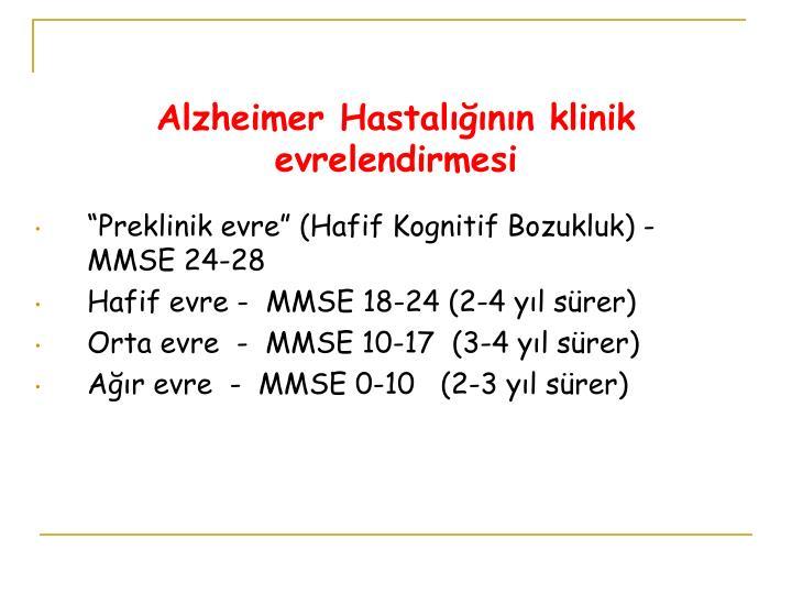 Alzheimer Hastalığının klinik evrelendirmesi