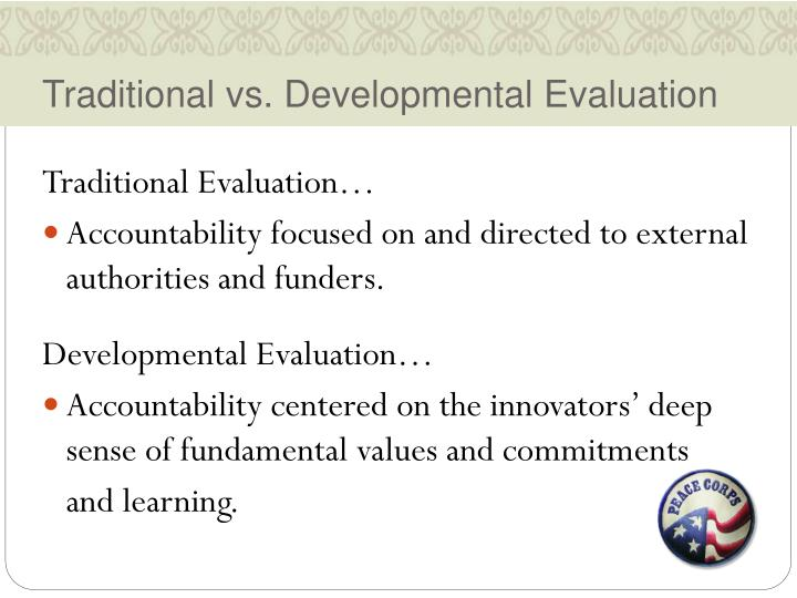 Traditional vs. Developmental Evaluation