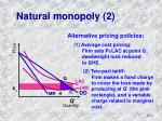 natural monopoly 2