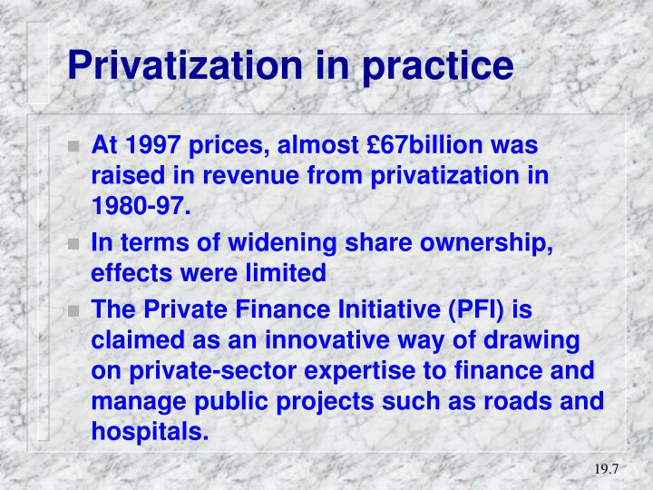 Privatization in practice