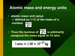 atomic mass and energy units