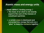 atomic mass and energy units1