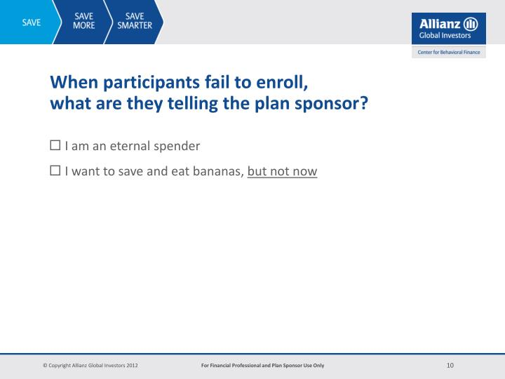 When participants fail to enroll,