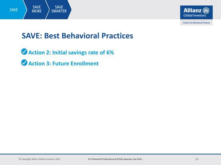 SAVE: Best Behavioral