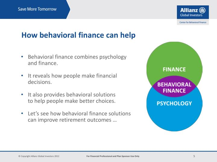 How behavioral finance can