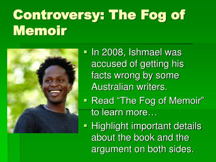 Controversy the fog of memoir