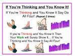 if you re thinking and you know it4