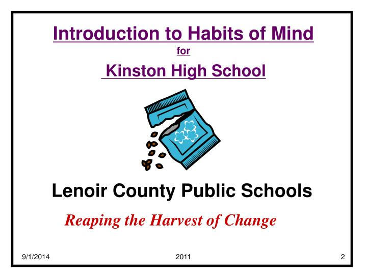 Introduction to habits of mind for kinston high school