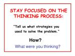 stay focused on the thinking process