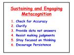 sustaining and engaging metacognition