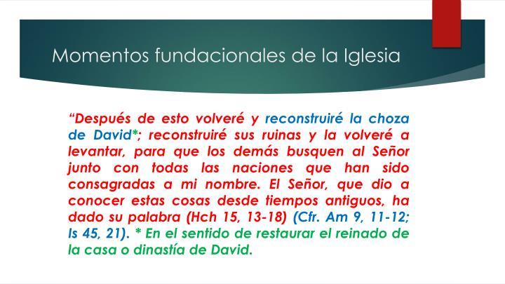 Momentos fundacionales de la Iglesia