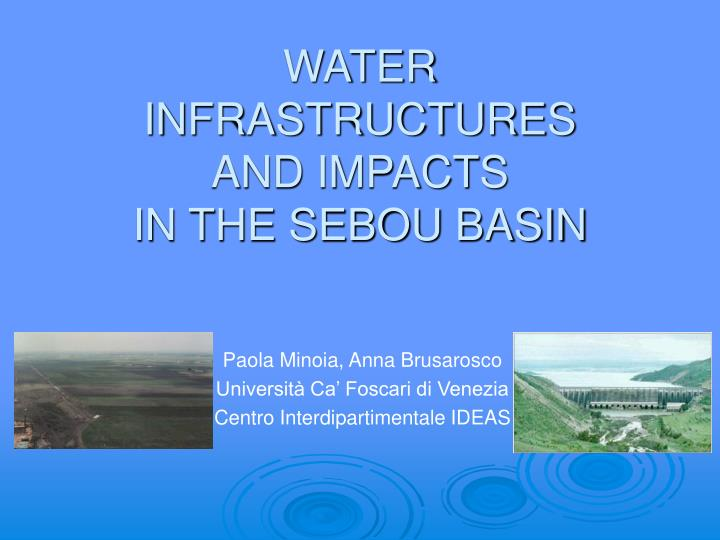 Water infrastructures and impacts in the sebou basin