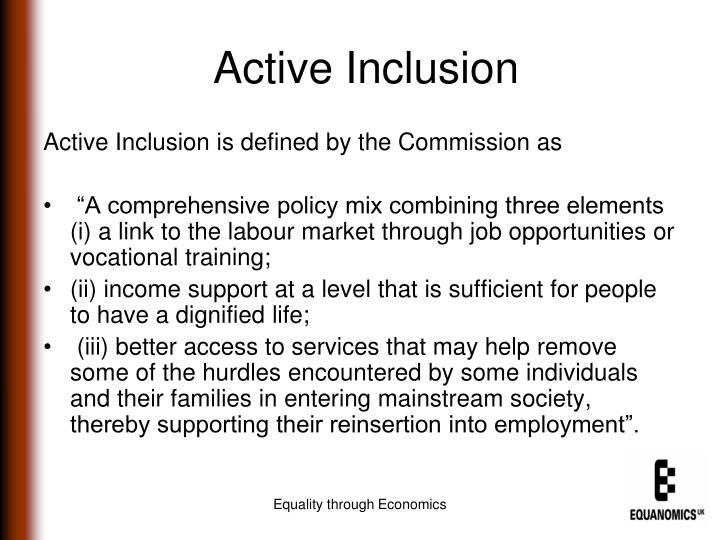 Active Inclusion