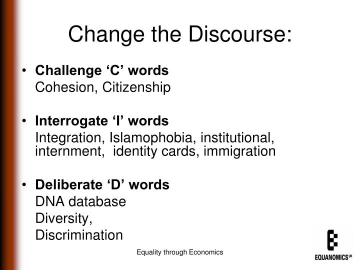 Change the Discourse: