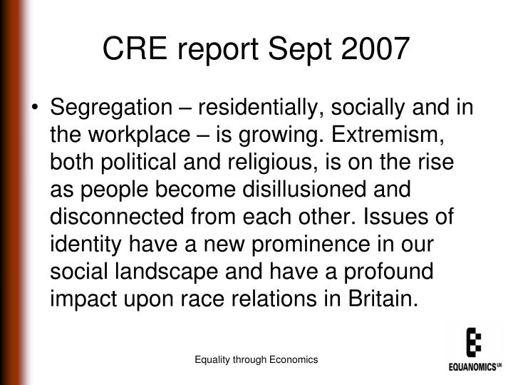 CRE report Sept 2007