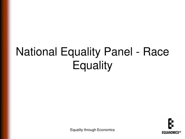National Equality Panel - Race Equality