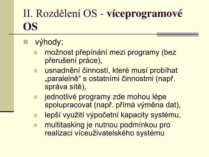 II. Rozdělení OS -
