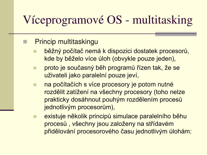 Víceprogramové OS - multitasking