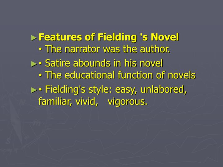 Features of Fielding